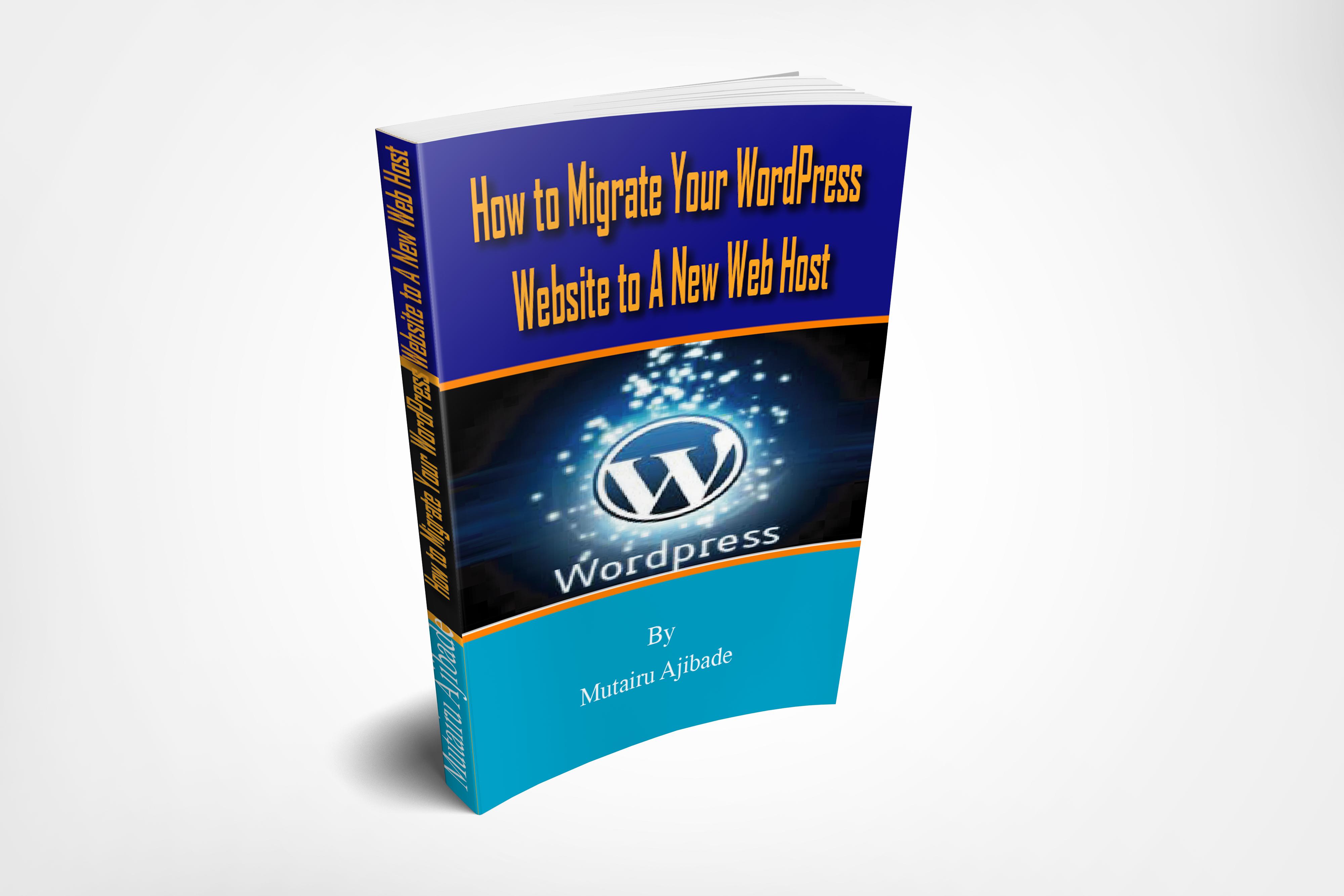 How to Migrate Your WordPress Website