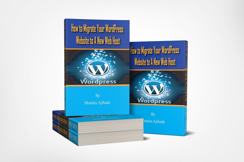 How to Migrate Your WordPress Website1